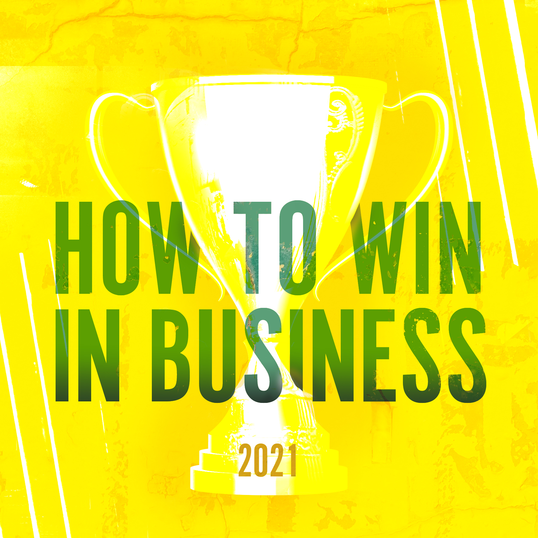 Featured Image: How to Win in Business in 2021